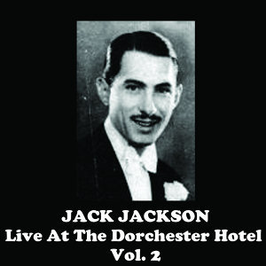 Live at the Dorchester Hotel, Vol. 2