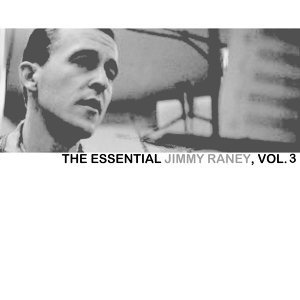 The Essential Jimmy Raney Collection, Vol. 3