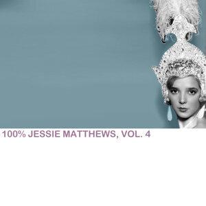 100% Jessie Matthews, Vol. 4
