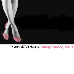Sweet Voices: Marilyn Moore, Vol. 1