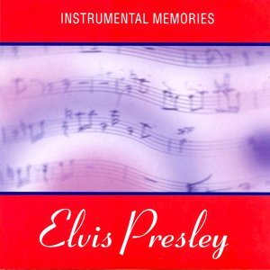 Intrumental Memories of Elvis Presley