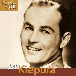 "Jan Kiepura (Collection ""Les voix d'or"")"