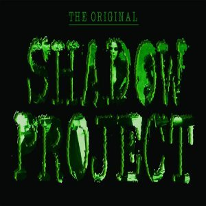 The Original Shadow Project EP