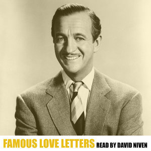 Famous Love Letters Read by David Niven