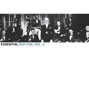 Essential Roy Fox, Vol. 2