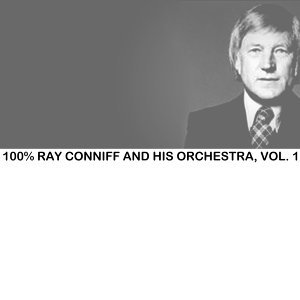 100% Ray Conniff and His Orchestra, Vol. 1