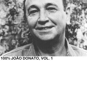 100% João Donato, Vol. 1