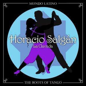 The Roots of Tango - La Clavada