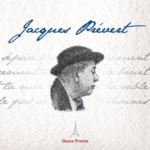 Jacques Prévert : Douce France