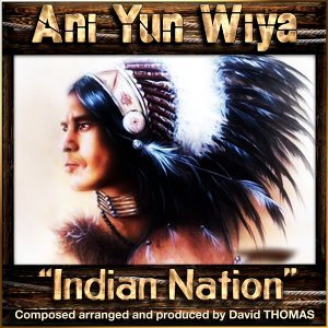 Ani Yun Wiya - Indian Nation