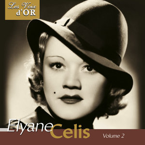 "Elyane Celis, Vol. 2 (Collection ""Les voix d'or"")"