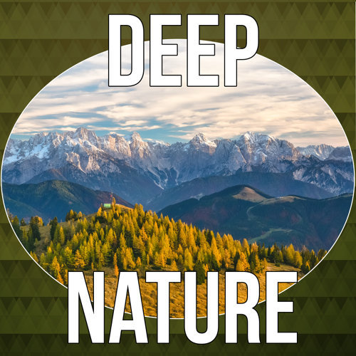 Deep Nature - Sounds of Nature, Relaxing Sounds, Soothing Music,  Relaxation, Massage Music Therapy, New Age, Natural Spa