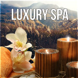 Luxury Spa - Sounds of Nature, Meditation & Relaxation Music, Calm Sounds, Nature Spa Music, Ultimate Spa Music Collection