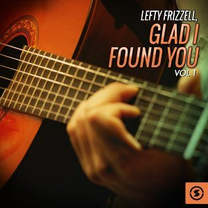 Glad I Found You, Vol. 1
