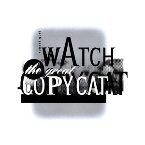 Watch The Great Copy Cat
