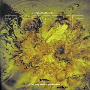 Zombie (the Jerry van Rooyen Remixes)