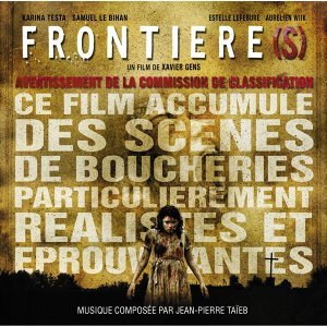 Frontiere(s) [Original Motion Picture Soundtrack]