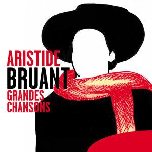Aristide Bruant: Grandes Chansons