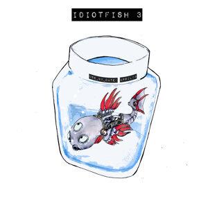 Idiot Fish 3