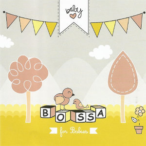 Bossa For Babies