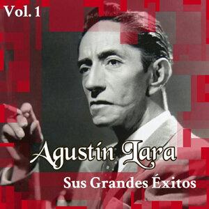 Agustín Lara - Sus Grandes Éxitos, Vol. 1
