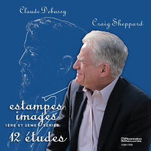 Claude Debussy: Estampes, Images, 12 Etudes