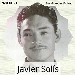 Javier Solís - Sus Grandes Éxitos, Vol. 1