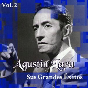 Agustín Lara - Sus Grandes Éxitos, Vol. 2
