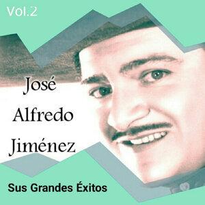 José Alfredo Jiménez - Sus Grandes Éxitos, Vol. 2