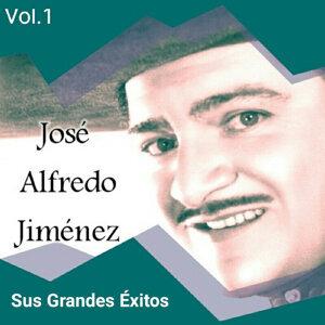 José Alfredo Jiménez - Sus Grandes Éxitos, Vol. 1
