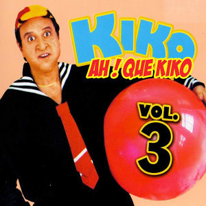 Ah! Que Kiko, Vol. 3