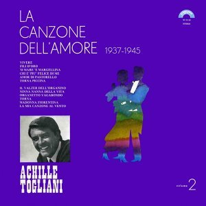 La canzone dell'amore, Vol. 2 - 1937-1945