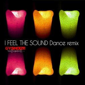 I Feel the Sound - Gysnoize Dance Remix