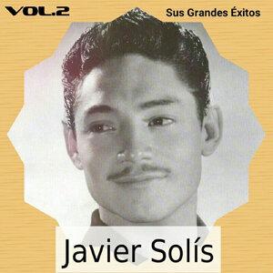 Javier Solís - Sus Grandes Éxitos, Vol. 2