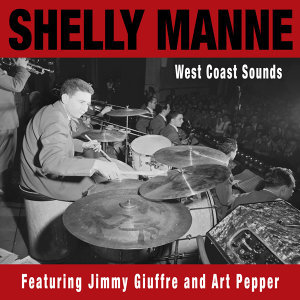 West Coast Sounds (feat. Jimmy Giuffre & Art Pepper)