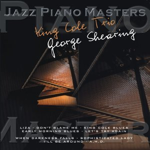 Jazz Piano Master: Nat King Cole & George Shearing