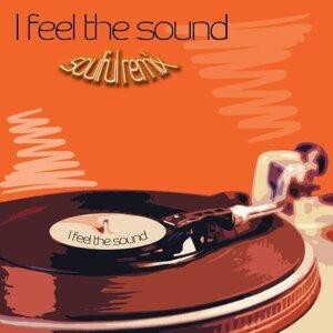I Feel the Sound - Soulful Remix