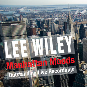 Manhattan Moods (Outstanding Live Recordings)