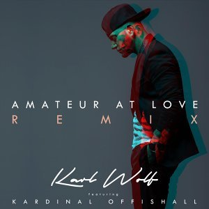 Amateur at Love (Remix) [feat. Kardinal Offishall]