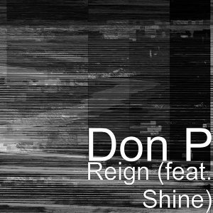 Reign (feat. Shine)