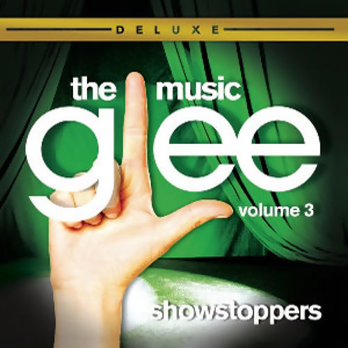 Glee:The Music,Vol.3 Showstoppers(Deluxe)