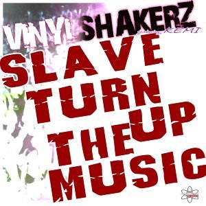 Slave Turn Up the Music - Special Maxi Edition
