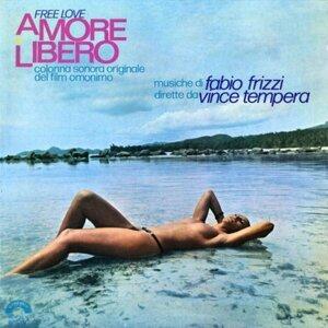 Amore libero - Free Love, Original Motion Picture Soundtrack, musiche dirette da Vince Tempera