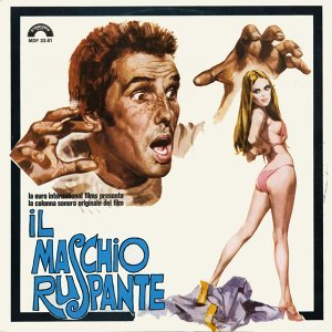 Il maschio ruspante - Original Motion Picture Soundtrack
