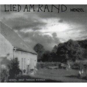 Lied am Rand (Wenzel singt Theodor Kramer)