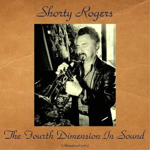 The Fourth Dimension In Sound - Remastered 2016