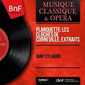 Planquette: Les cloches de Corneville, extraits - Mono Version