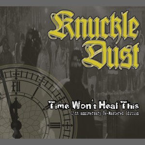 Time Won't Heal This - 15th Anniversary Re-Mastered Edition