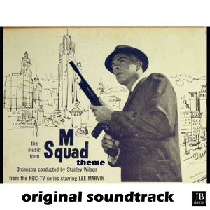 "M Squad Theme - From ""M Squad"""