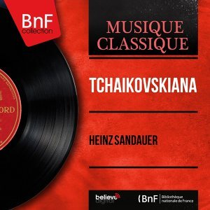 Tchaïkovskiana - Mono Version
